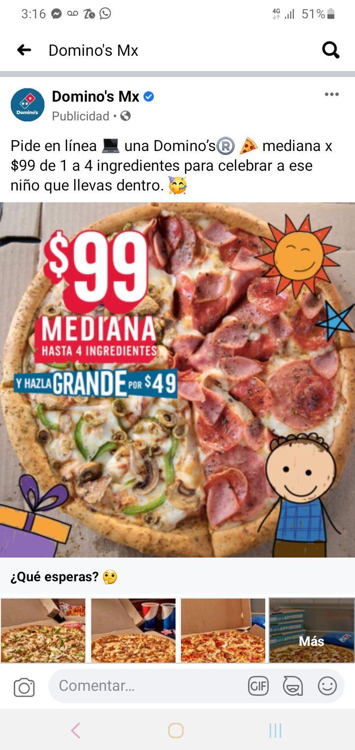 Domino's Pizza: Pizzas de hasta 4 ingredientes, medianas en $99 y grandes en $148