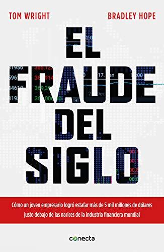 Amazon: Libro: El Fraude del Siglo - Tom Wright / Bradley Hope (Pasta Blanda)