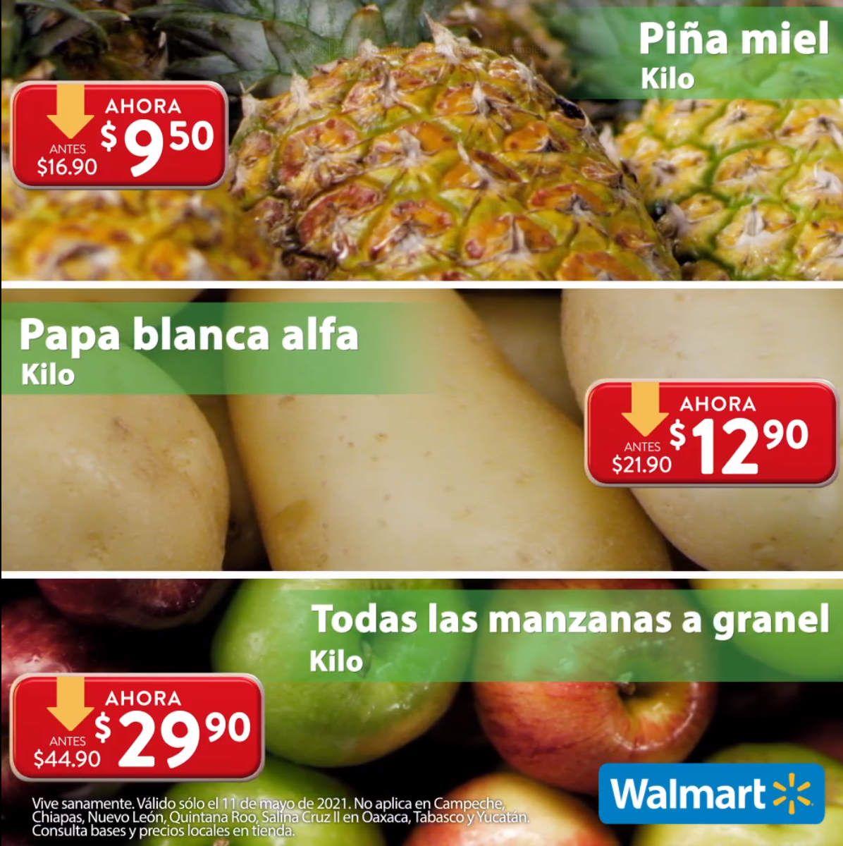 Walmart: Martes de Frescura 11 Mayo: Piña $9.50 kg... Papa $12.90 kg... Todas las Manzanas a Granel $29.90 kg.