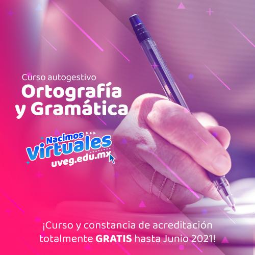 UVEG - Curso autogestivo de ortografía y gramática con constancia gratuita.