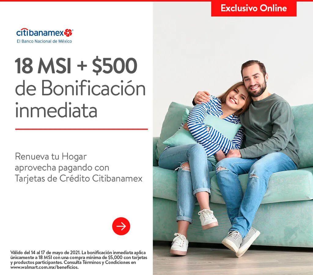 Walmart: 18 MSI mas 500 en bonificacion inmediata con Banamex