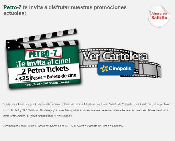Boleto para Cinépolis a $25 poniendo gasolina en Petro-7 (Monterrey y Saltillo)