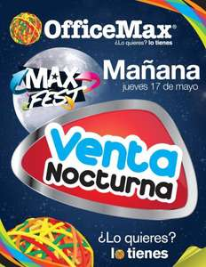 Venta Nocturna OfficeMax mayo 17