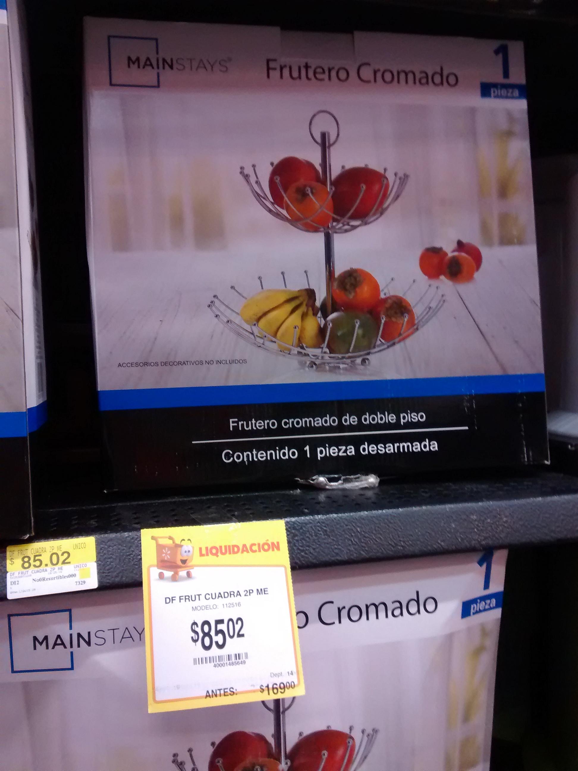 Walmart Mérida : varias liquidaciones, por ejemplo frutero cromado a $85.02 y más