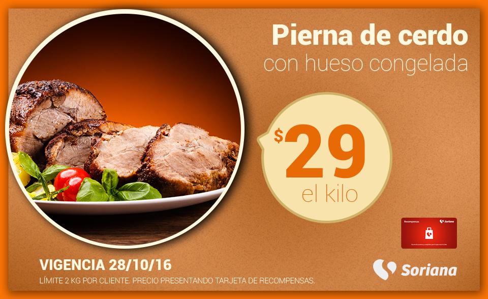 Soriana Híper y Súper: Recompensa Viernes 28 Octubre: Pierna de cerdo con hueso congelada $29 kg.