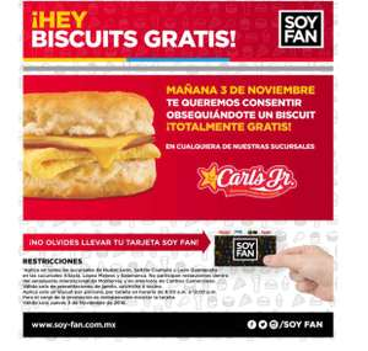 Carl's Jr Nuevo León, Saltillo y Guanajuato: Biscuit GRATIS con tarjeta Soy Fan