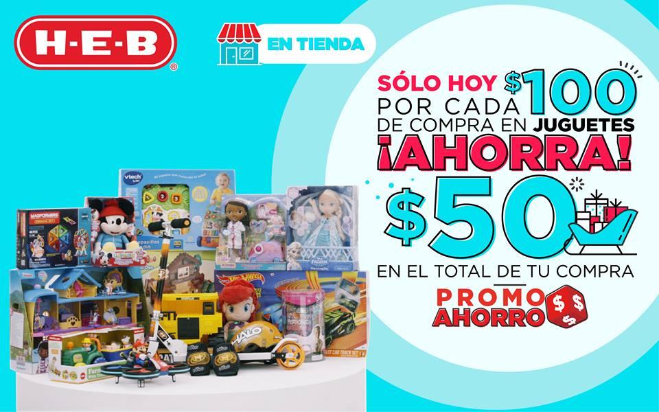 HEB tienda física: Por cada $100 de compra en juguetes ¡Ahorra! $50