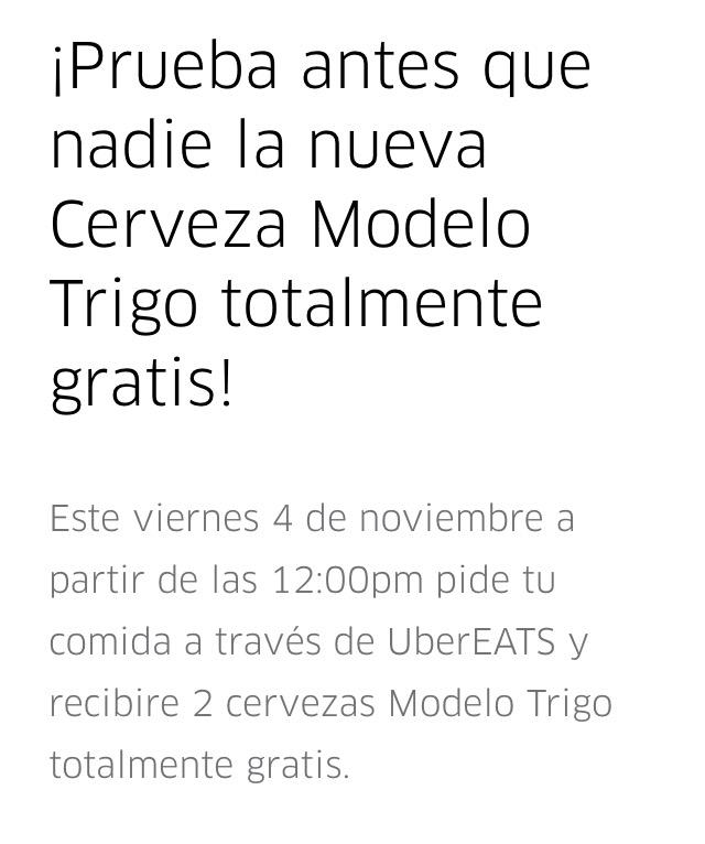 UberEATS CDMX: 2 Cervezas Modelo trigo Gratis pidiendo comida de uno de los restaurantes seleccionados.