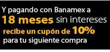Aniversario Walmart.com.mx: 18 meses sin intereses y cupón de 10% de descuento con Banamex