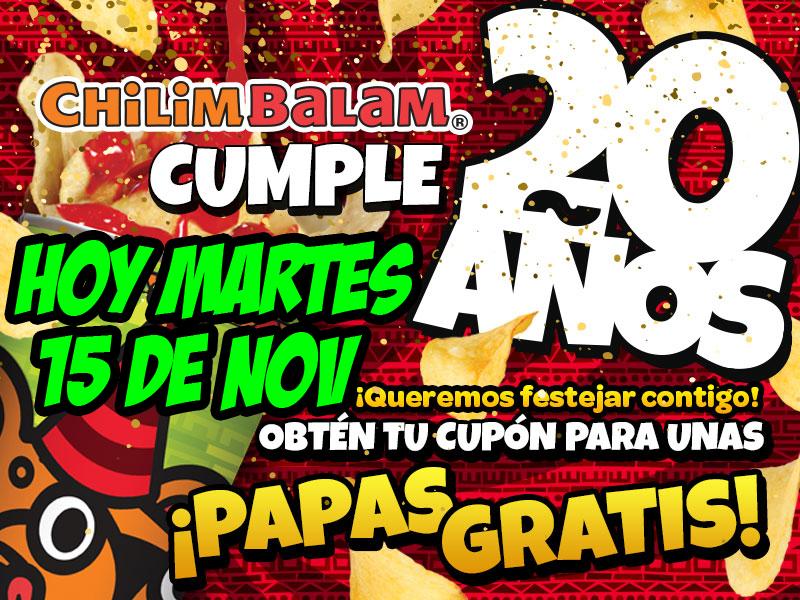 Chilim Balam: Papas Gratis  por aniversario