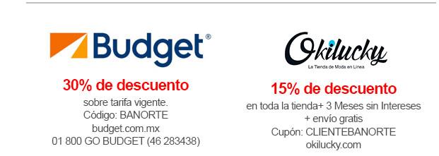 Banorte: Descuentos en varias marcas, por ejemplo 30% en Budget, 15% en Fandeal
