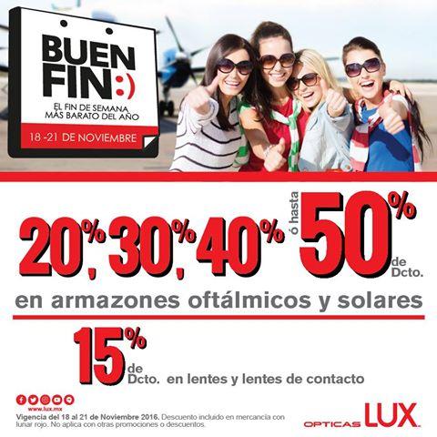 Ofertas de El Buen Fin Ópticas Lux: hasta 50% de descuento en armazones oftálmicos y solares, 15% en lentes y lentes de contacto.