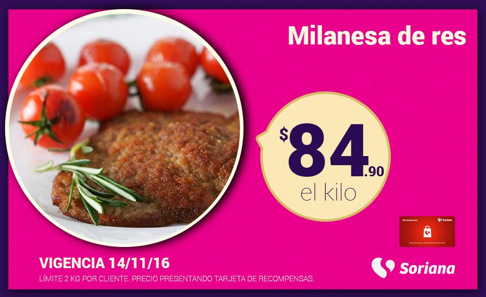 Soriana Híper y Súper: Recompensa Lunes 14 Noviembre: Milanesa de Res $84.90 kg.