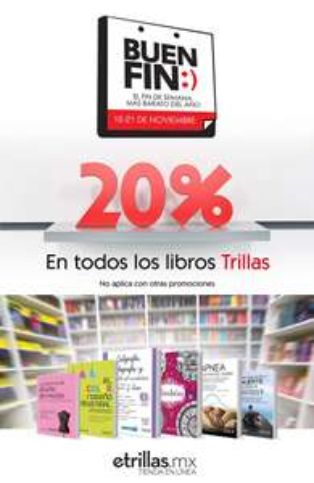 El Buen Fin 2016 en Editorial Trillas; 20% de descuento en todos sus títulos