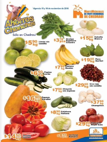 Chedraui: Folleto Martimiércoles de Frutiverduras 15 y 16 de Noviembre: Limón sin semilla $5.90 kg; Pepino $6.50 kg; Jitomate $14.50 kg; Papaya $16.90 kg.