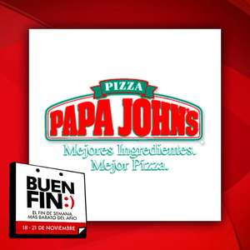 El Buen Fin 2016 en Papa John's: 2da pizza $49