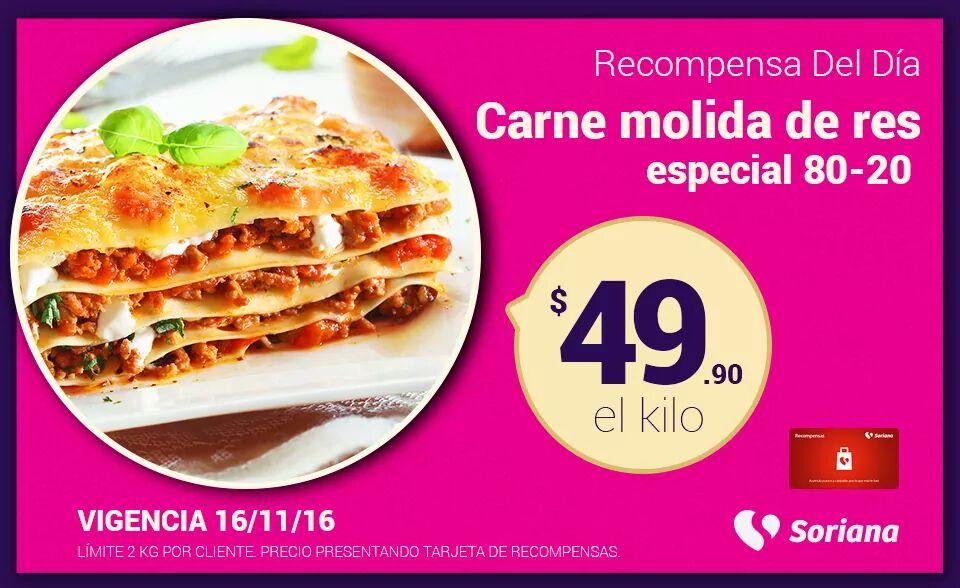 Soriana Híper y Súper: Recompensa Miércoles 16 Noviembre: Carne Molida de Res Especial 80-20 $49.90 kg.