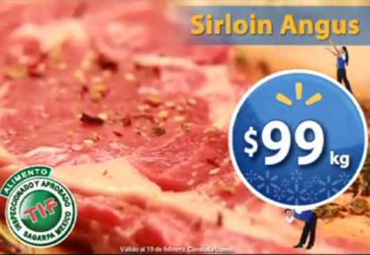 Fin de semana de frescura Walmart febrero 18: sirloin Angus $99 el Kg y más