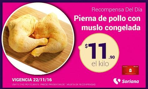 Soriana Híper y Súper: Recompensa Martes 22 Noviembre: Pierna con muslo de pollo congelada a $11.90 kg.