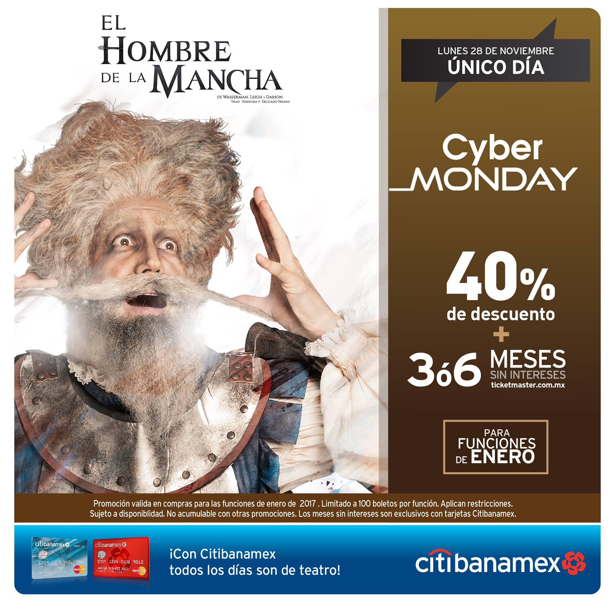 Cyber Monday 2016 Ticketmaster: CDMX, El Hombre de la Mancha -40%