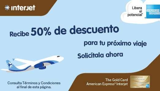 Interjet: 1 viaje a mitad de precio solicitando tarjeta American Express