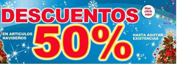 Fantasías Miguel: 50% de descuento en artículos navideños
