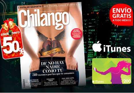 clickOnero: sucripción a revista Chilango y tarjeta iTunes de $200 a $269