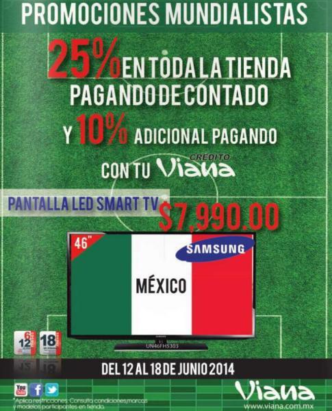 """Viana: LED Smart TV Samsung de 46"""" $7,999 y 25% de descuento en toda la tienda"""