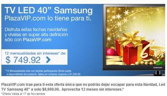 """Plaza VIP: Pantalla Samsung LED 40"""" $8,999 y 12 meses sin intereses"""