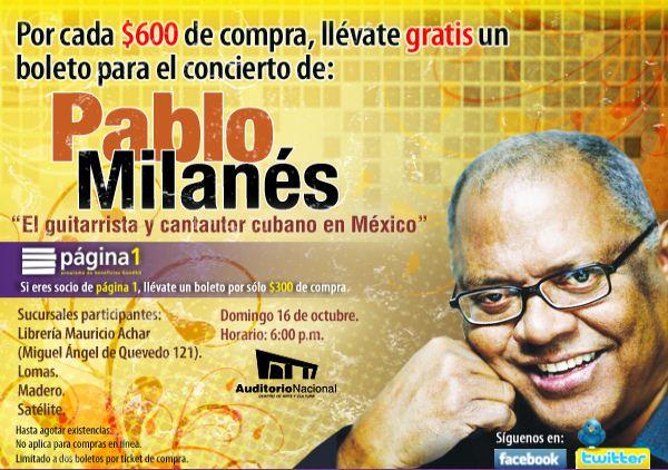Gandhi: boleto gratis para Pablo Milanés por cada $600 o $300 de compra (DF)