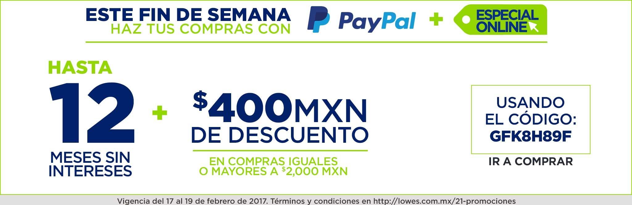 Lowes: 12 MSI + $400 de descuento en compras de $2000 o más con Paypal