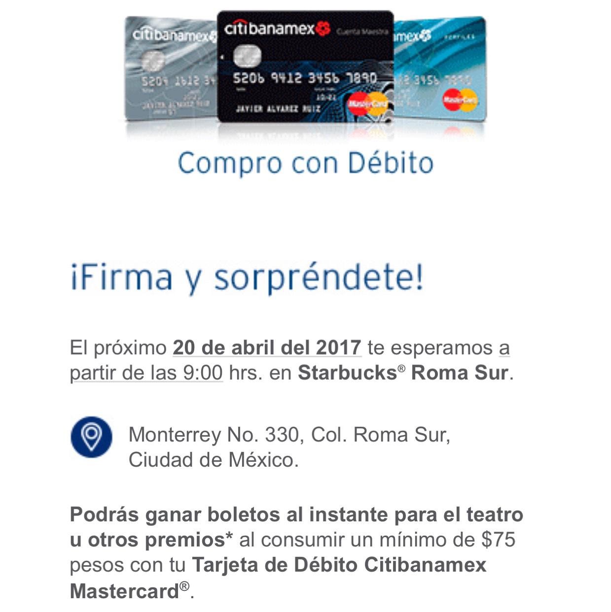 Starbucks Roma Sur CDMX: Boletos para Obras de Teatro / compra mínima de $75 pagando con débito CitiBanamex