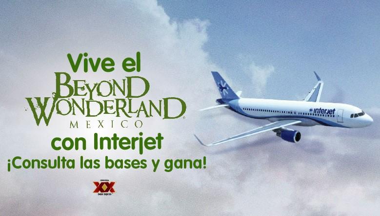 Interjet: Boletos gratis para Beyond Wonderland México al viajar a Monterrey
