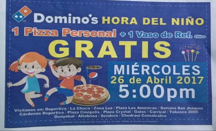 Domino's HORA DEL NIÑO: PIZZA PERSONAL + VASO REFRESCO GRATIS (26 ABRIL/TABASCO)