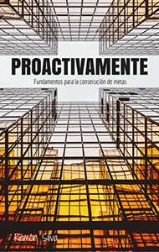 Amazon MX: Libro Gratis - PROACTIVAMENTE: Fundamentos para la consecución de metas