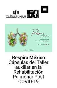 Respira México: Cápsulas del taller auxiliar en la Rehabilitación Pulmonar Post COVID-19