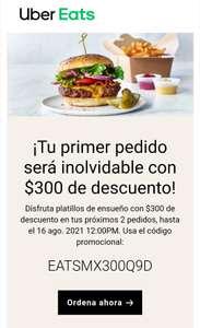 300 pesos de descuento en 2 pedidos Uber eats (primer pedido)