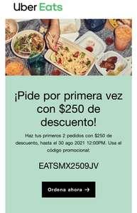 Uber Eats Descuento $250 primeros dos pedidos