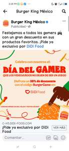 "Didi food ""Día del Gamer"" burger king - 35%"
