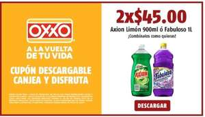 Oxxo. 2 axion de 900ml por $45 o fabuloso de 1l