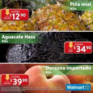 Walmart: Martes de Frescura 21 Septiembre: Piña $12.90 kg... Aguacate $34.90 kg... Durazno $39.90 kg.