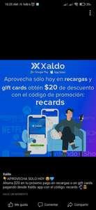 Xaldo : $20 de descuento en gift cards o recargas pagando desde la app (mín $30)