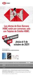 Gran Semana HSBC (4 de octubre)   20 % ó 15 % de bonificación y 12 MSI