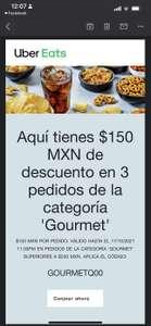 Uber Eats: $150 descuento en 3 pedidos gourmet (Compras mayores a $230)