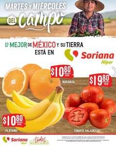 Soriana Híper y Súper: Martes y Miércoles del Campo 12 y 13 Octubre: Plátano ó Naranja $10.80 kg... Jitomate $19.80 kg.
