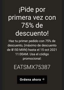 Uber Eats: 75% De descuento (Nuevos Usuarios) (Máximo descuento $150)