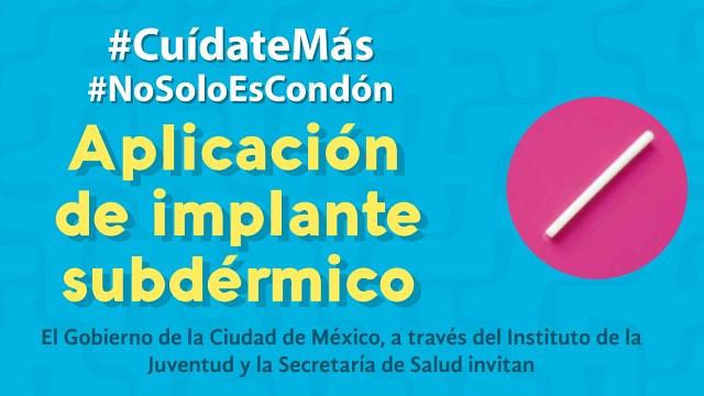 CDMX: Colocación gratuita de implantes anticonceptivos