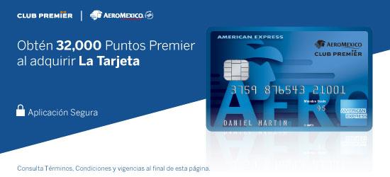 American Express: Tarjeta American Express Aeroméxico 1ra Anualidad GRATIS y 32,000 puntos PREMIER