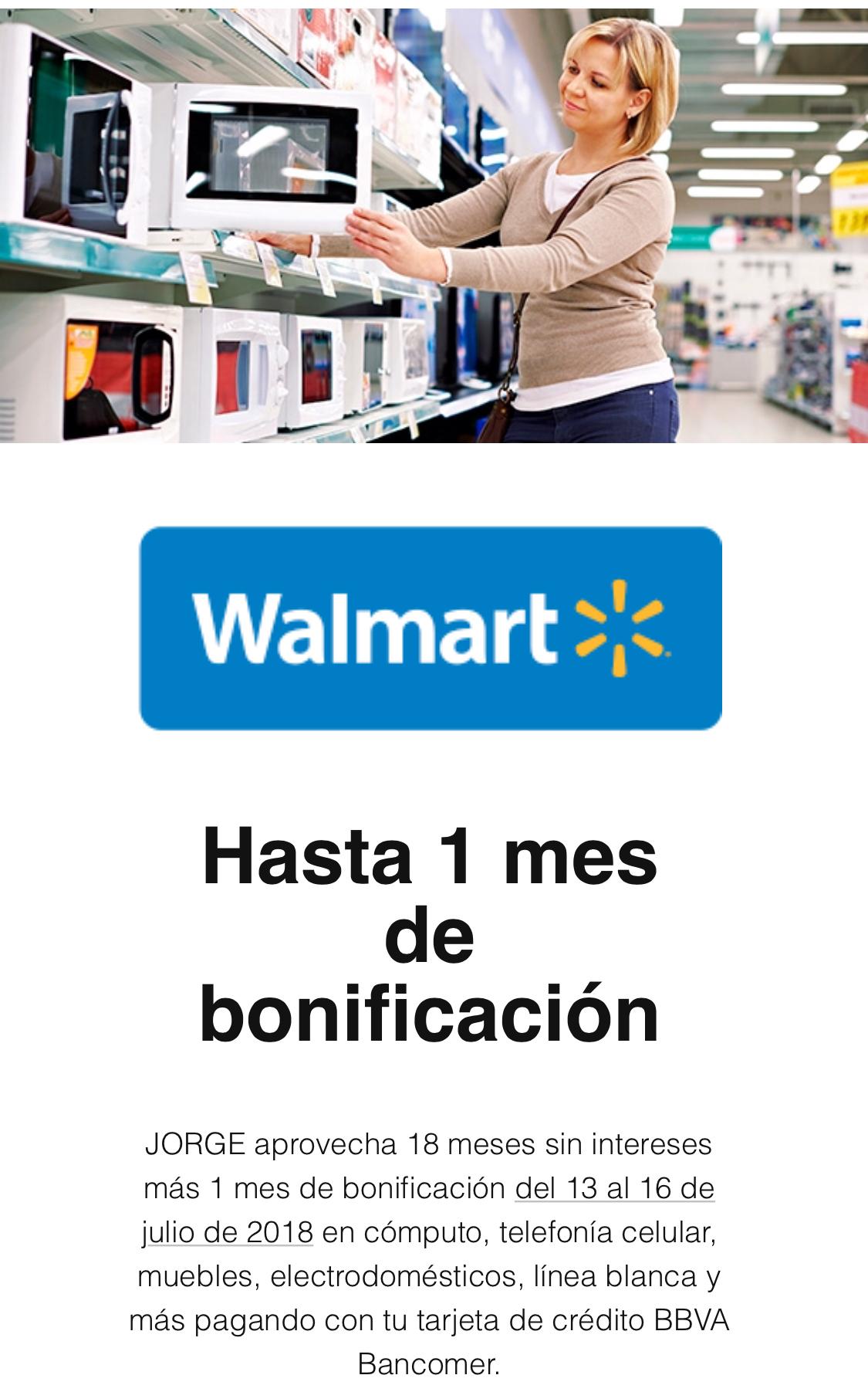 Walmart: 18 meses sin intereses + 1 mes de bonificación con Bancomer
