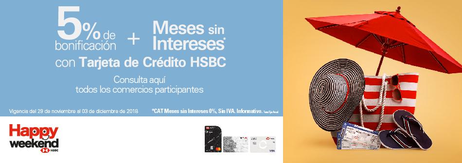 HSBC: Happy Weekend: 5% de bonificación + MSI con tarjetas de crédito HSBC y descuentos